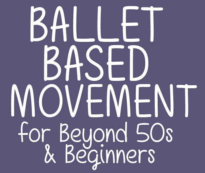 BALLET BASED MOVEMENT